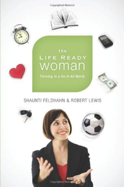 The-Life-Ready-Woman-Thriving-in-a-Do-It-All-World-0