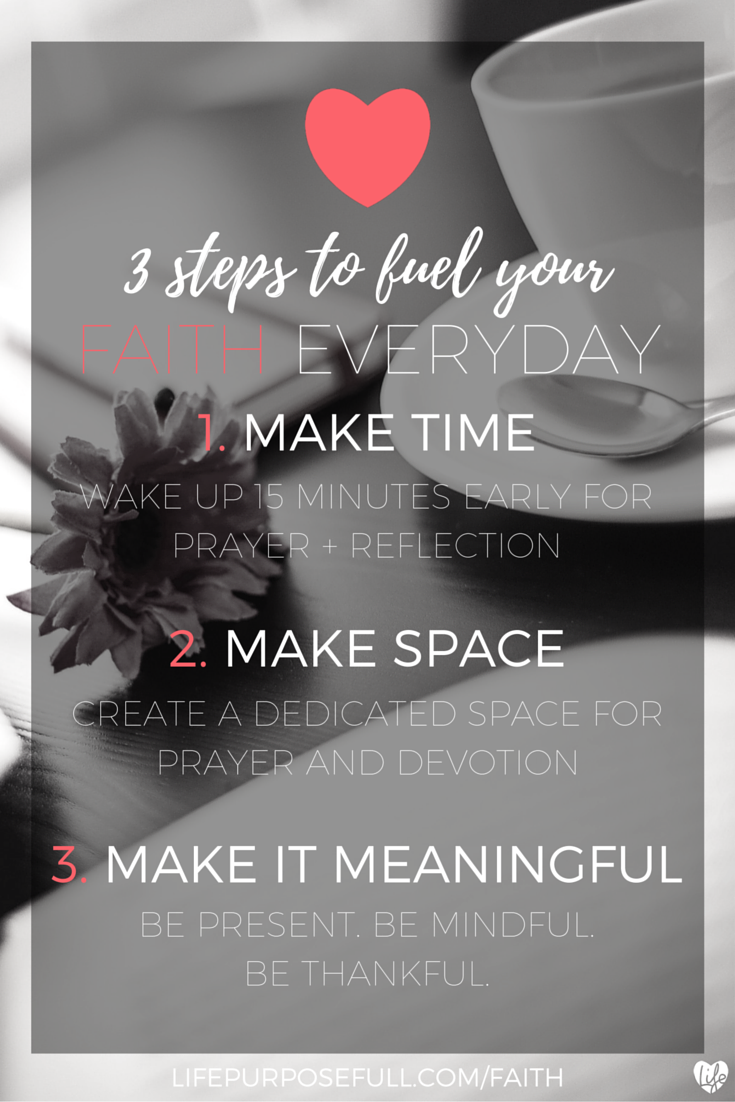 3 Steps to Fuel Your Faith Everyday