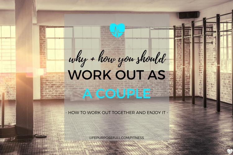 Why and How You Should Work Out As A Couple