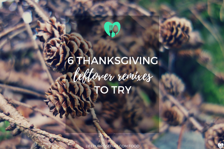 6 Thanksgiving Leftover Remixes To Try