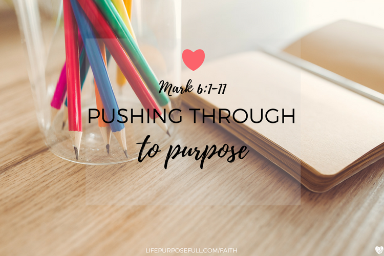 Pushing Through to Purpose