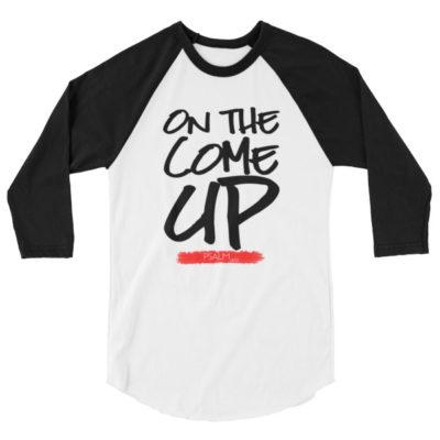 """""""On The Come Up"""" Baseball Raglan"""