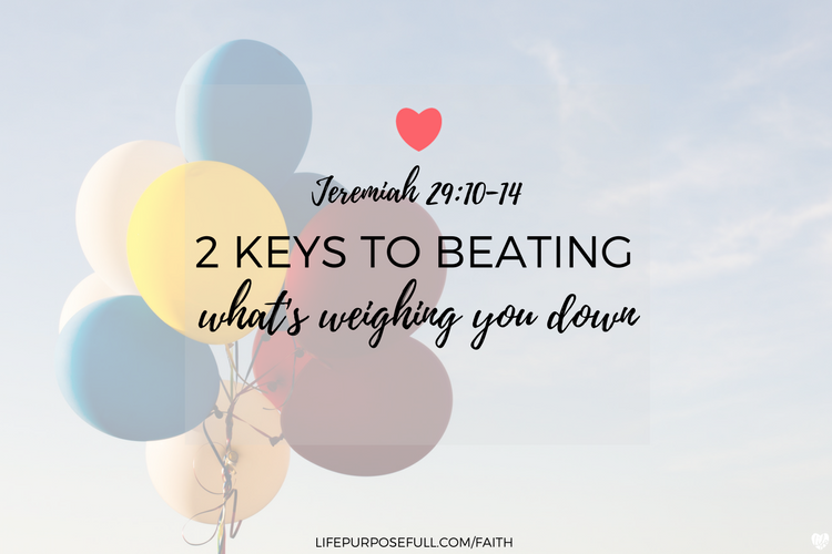2 Keys to Beating What's Weighing You Down