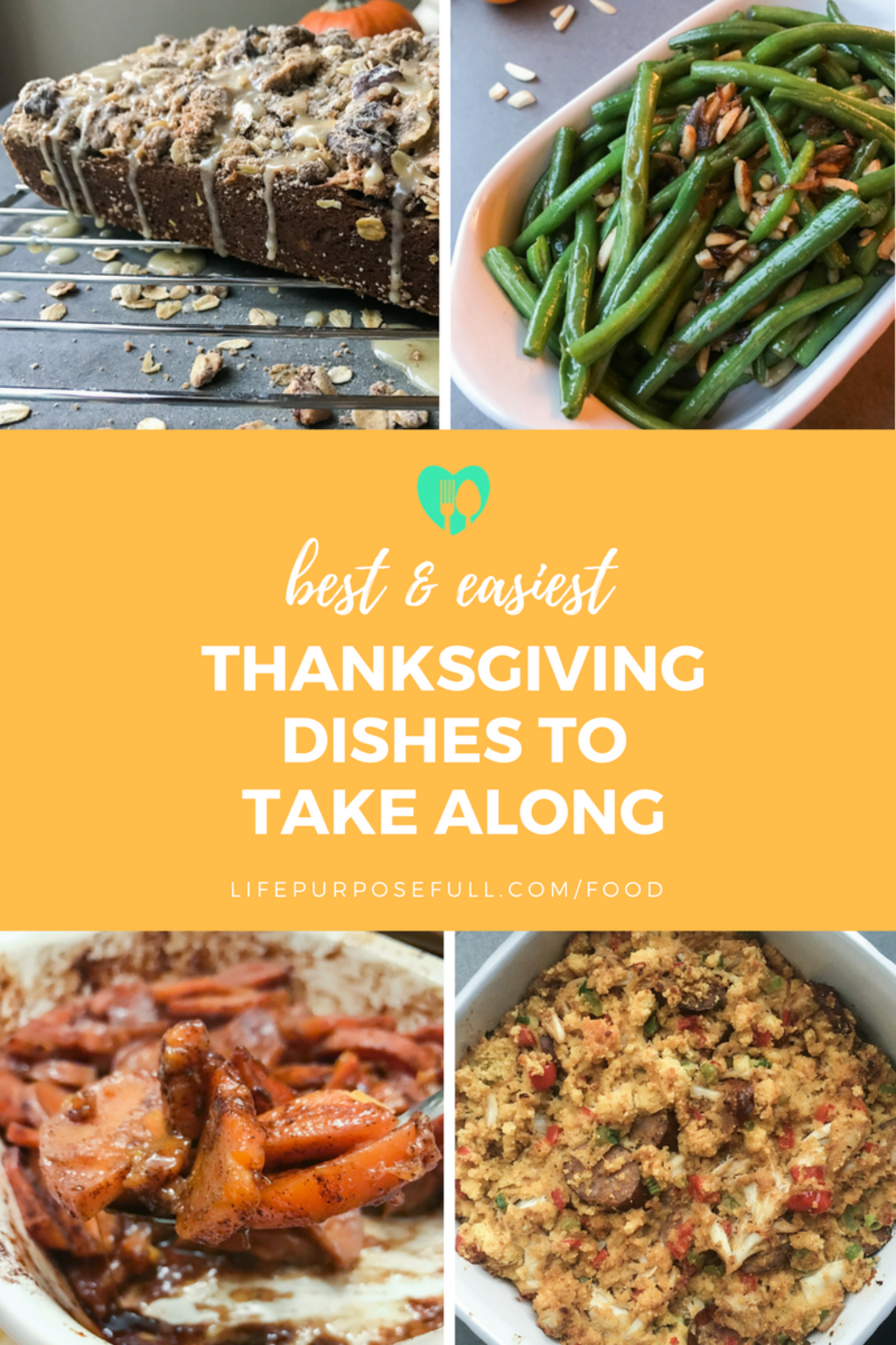Your helpful guide to Thanksgiving recipes that are easy enough to whip up and take along anywhere you're invited. | lifepurposefull.com